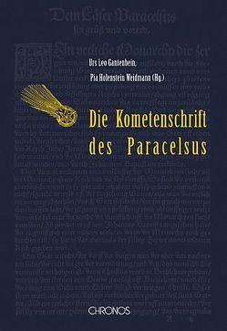 Der Komet im Hochgebirg von 1531 von Gantenbein,  Urs L, Holenstein Weidmann,  Pia, Paracelsus