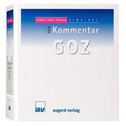 DER Kommentar GOZ, Gesamtwerk Stand 117. Lieferung, 12/2017 von Liebold,  Rolf, Raff,  Alexander, Raff,  Horst, Wissing,  Karl H, Wissing,  Peter