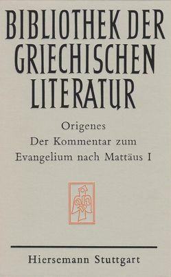 Der Kommentar zum Evangelium nach Mattäus von Origenes, Vogt,  Hermann J