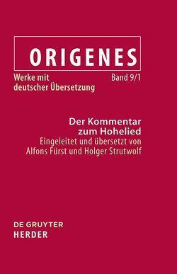 Der Kommentar zum Hohelied von Fürst,  Alfons, Origenes, Strutwolf,  Holger