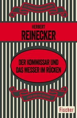 Der Kommissar und das Messer im Rücken von Reinecker,  Herbert
