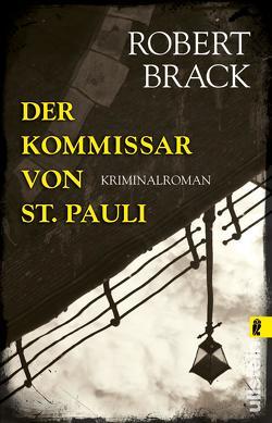 Der Kommissar von St. Pauli von Brack,  Robert