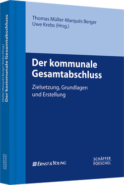 Der kommunale Gesamtabschluss von Krebs,  Uwe, Müller-Marques-Berger,  Thomas