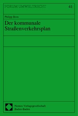Der kommunale Straßenverkehrsplan von Boos,  Philipp