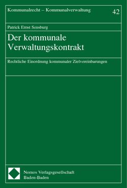 Der kommunale Verwaltungskontrakt von Sensburg,  Patrick Ernst