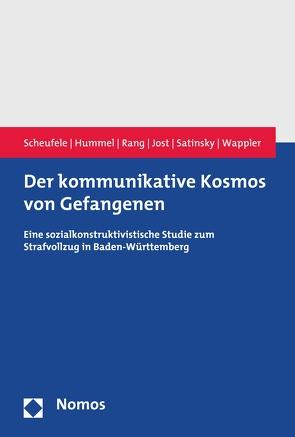 Der kommunikative Kosmos von Gefangenen von Hummel,  Gerrit, Jost,  Arietta, Rang,  Henrik K., Satinsky,  Pia, Scheufele,  Bertram, Wappler,  Carolin