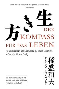 Der Kompass für das Leben von Dr.,  Kazuo Inamori