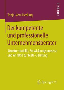 Der kompetente und professionelle Unternehmensberater von Herking,  Tanja-Vera