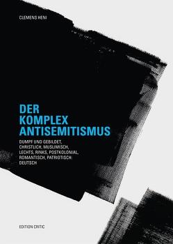 Der Komplex Antisemitismus von Heni,  Clemens