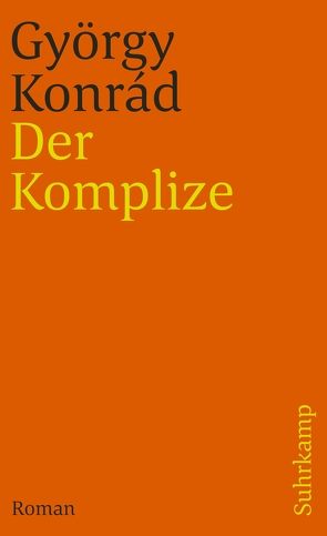 Der Komplize von Konrád,  György, Paetzke,  Hans-Henning