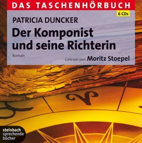 Der Komponist und seine Richterin von Duncker,  Patricia, Stoepel,  Moritz