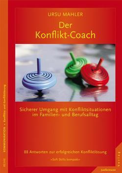 Der Konflikt-Coach von Mahler,  Ursu