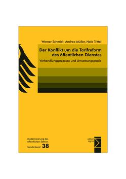 Der Konflikt um die Tarifreform des öffentlichen Dienstes von Müller,  Andrea, Schmidt,  Werner, Trittel,  Nele