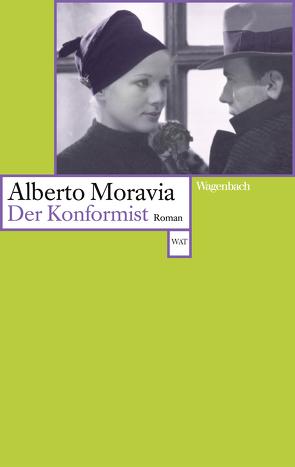 Der Konformist von Eckstein,  Percy, Lipsius,  Wendla, Moravia,  Alberto