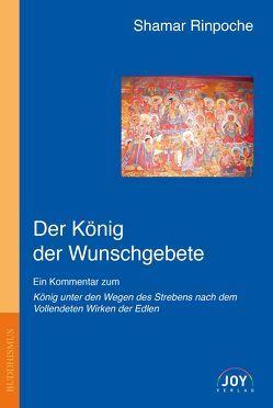 Der König der Wunschgebete von Draszczyk,  Tina, Duffy,  Isa, Greenberg,  Eva, Rinpoche,  Shamar