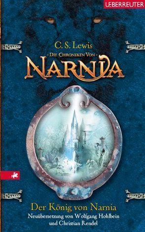 Der König von Narnia von Lewis,  C. S.