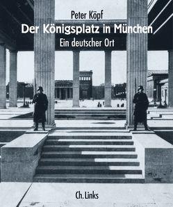 Der Königsplatz in München von Koepf,  Peter