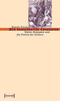 Der konservative Charakter von Picker,  Marion