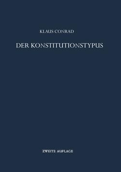 Der Konstitutionstypus von Conrad,  Klaus