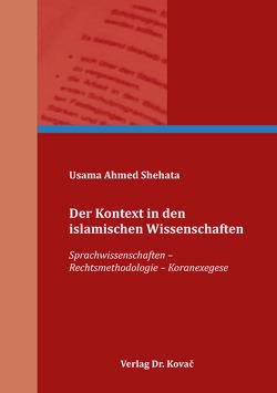 Der Kontext in den islamischen Wissenschaften von Shehata,  Usama Ahmed