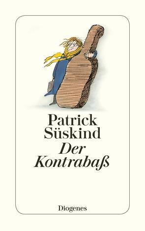 Der Kontrabaß von Süskind,  Patrick