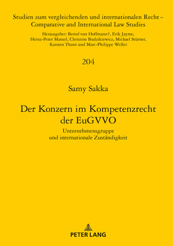 Der Konzern im Kompetenzrecht der EuGVVO von Sakka,  Samy
