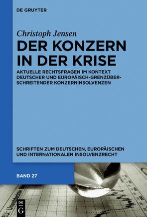 Der Konzern in der Krise von Jensen,  Christoph