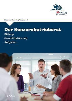Der Konzernbetriebsrat von Weischedel,  Hans, Weischedel,  Jörg