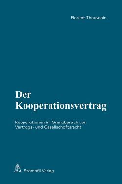 Der Kooperationsvertrag von Thouvenin,  Florent