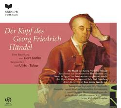 Der Kopf des Georg Friedrich Händel von Händel,  Georg F., Jonke,  Gert, Schmeding,  Martin, Tukur,  Ulrich, Waschinski,  Jörg