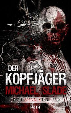 Der Kopfjäger von Slade,  Michael