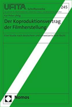 Der Koproduktionsvertrag der Filmherstellung von Uhlig,  Kai-Peter