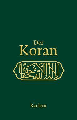 Der Koran von Henning,  Max, Schimmel,  Annemarie