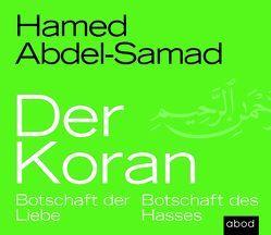 Der Koran von Abdel-Samad,  Hamed, Lühn,  Matthias