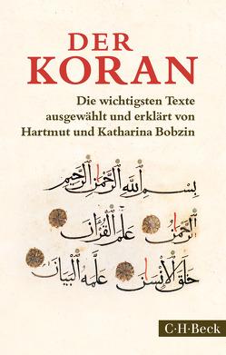 Der Koran von Bobzin,  Hartmut, Bobzin,  Katharina
