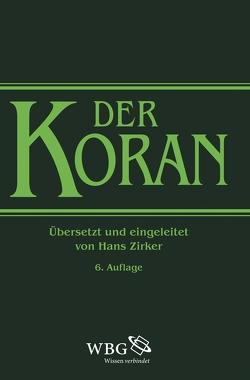 Der Koran von Zirker,  Hans