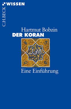 Der Koran von Bobzin,  Hartmut