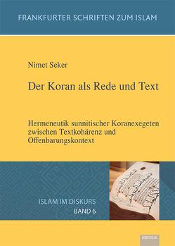 Der Koran als Rede und Text von Seker,  Nimet