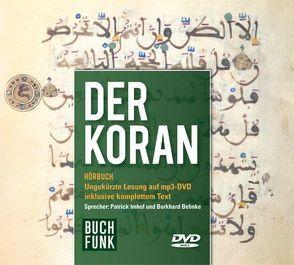 Der Koran – Hörbuch von Behnke,  Burkhard, Henning,  Max, Imhof,  Patrick