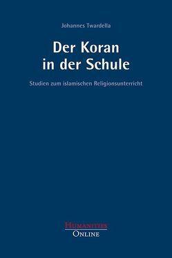 Der Koran in der Schule von Twardella,  Johannes