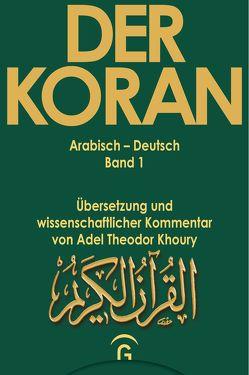 Der Koran / Muhammad – Der Koran – Sure 1,1 – 2,74 von Khoury,  Adel Theodor