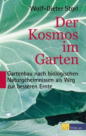 Der Kosmos im Garten von Storl,  Wolf-Dieter