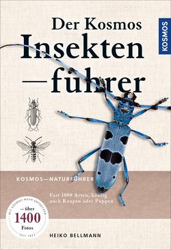 Der KOSMOS Insektenführer von Bellmann,  Dr. Heiko
