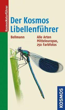 Der Kosmos Libellenführer von Bellmann,  Heiko
