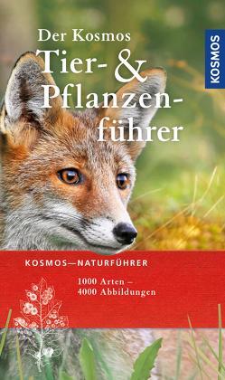 Der Kosmos Tier- und Pflanzenführer von Hecker,  Frank