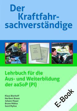Der Kraftfahrsachverständige E-Bundle von Bierhoff,  Klaus, Braun,  Heribert, Meyer,  Johann, Möbus,  Bruno, Mylius,  Gerd