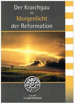 Der Kraichgau im Morgenlicht der Reformation von Binder,  Thomas, Schölch,  Roland, Schomerus,  Konrad