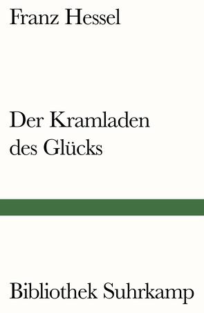 Der Kramladen des Glücks von Hessel,  Franz, Witte,  Bernd