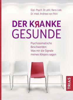 Der kranke Gesunde von Lieb,  Hans, Pein,  Andreas von