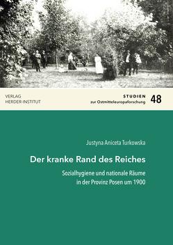 Der kranke Rand des Reiches von Turkowska,  Justyna Aniceta